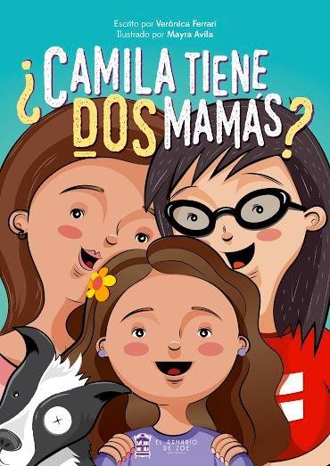 ¿Camila tiene dos mamás?