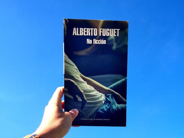 No Ficción - Alberto Fuguet