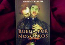 Ruega por Nosotros, Alfonso Carvajal