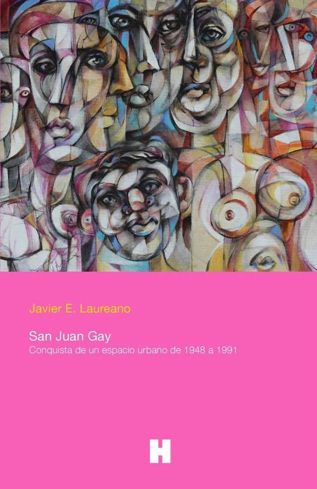 San Juan Gay: Conquista de un espacio urbano de 1948 a 1991. / FOTO: elnuevoherald.com