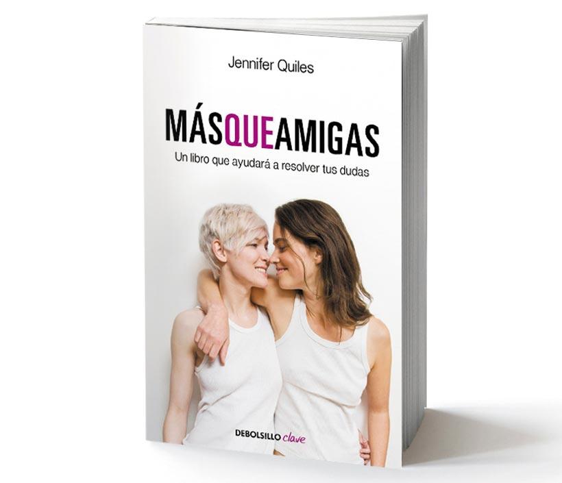 Más que amigas, un libro que te ayudará a resolver tus dudas. / FOTO: quelibroleo.com