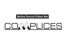 Complices. Baños turcos, video bar